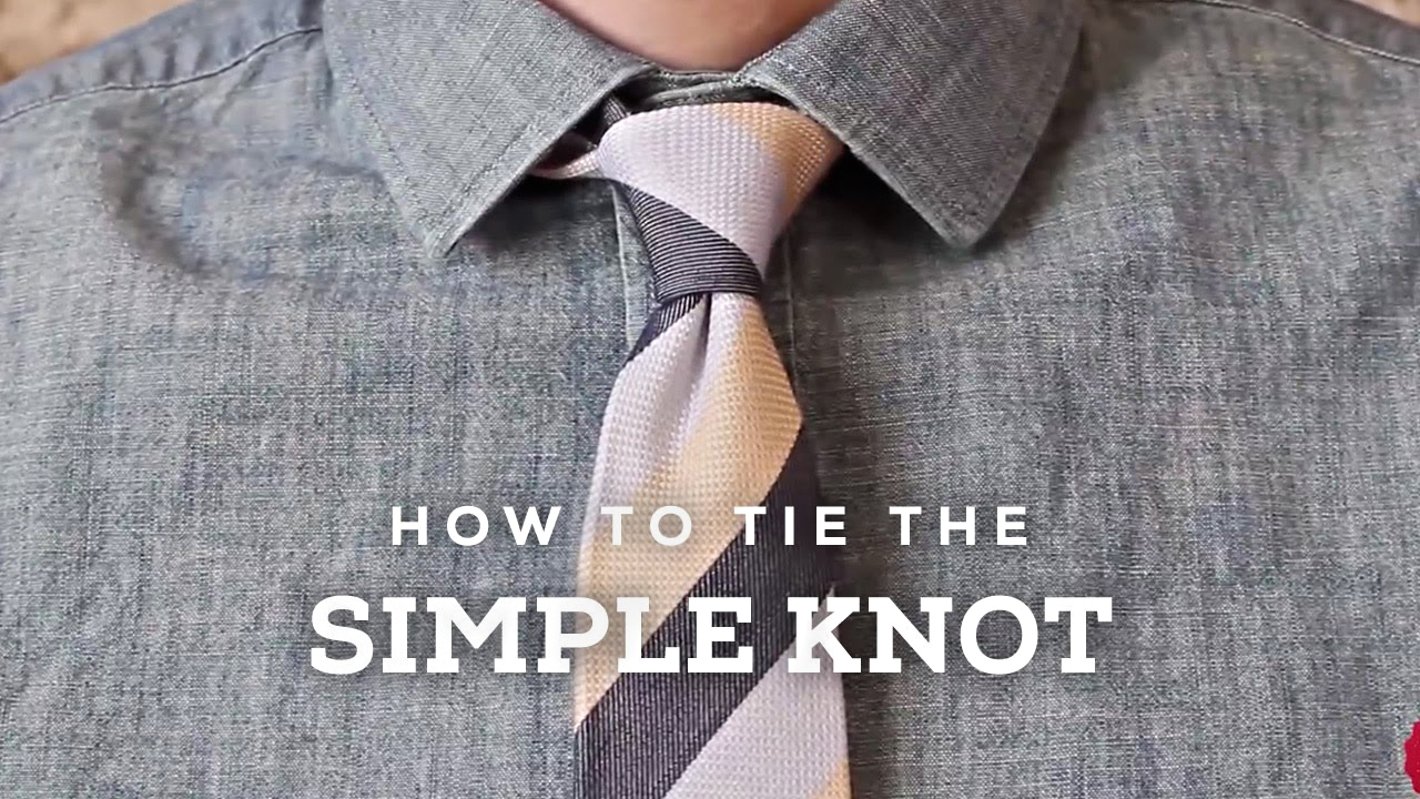 How to tie the simple knot