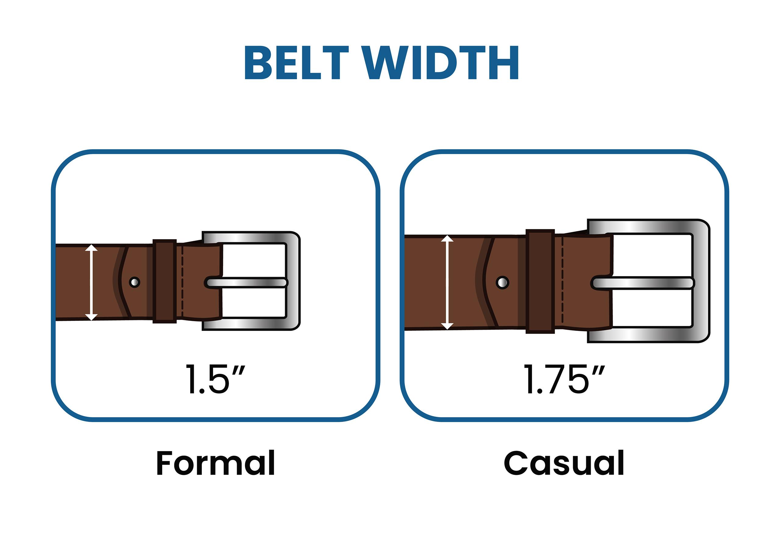 different belt widths: formal vs. casual