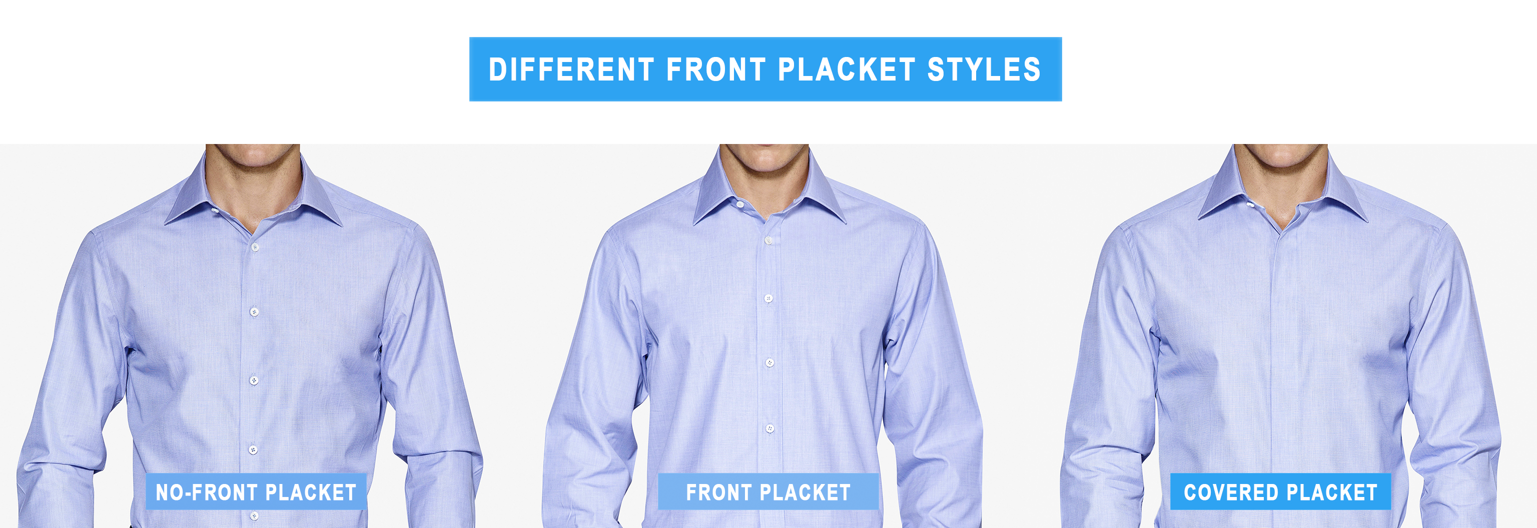 different front placket styles