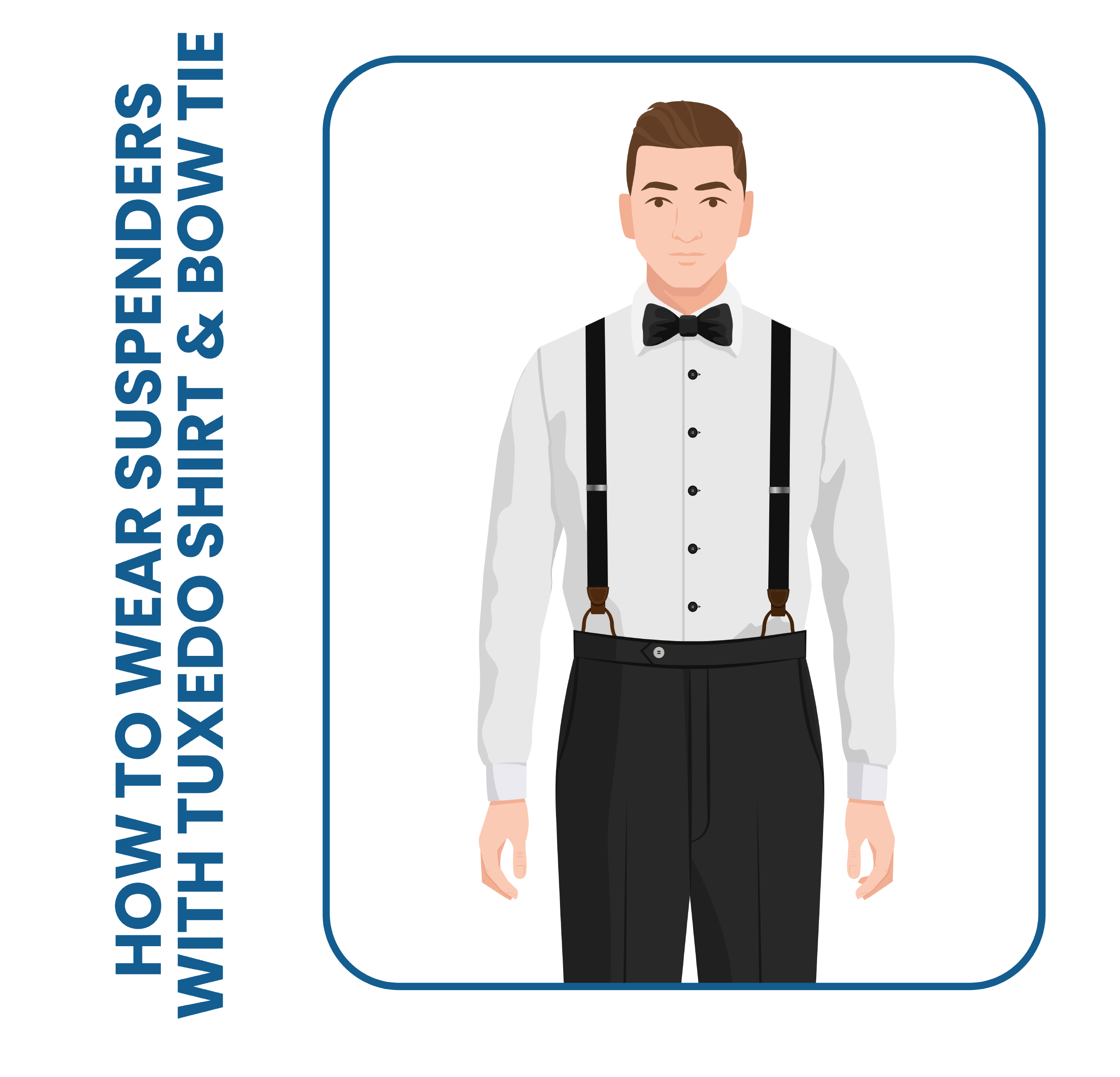 how to wear suspenders with tuxedo shirt and bow tie